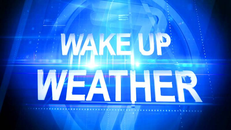 The north country's wake up weather forecast.